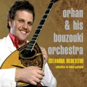 Buzuki Orhan Osman, Hıs Bouzoukı Orchestra: İstanbul Rebetleri - CD