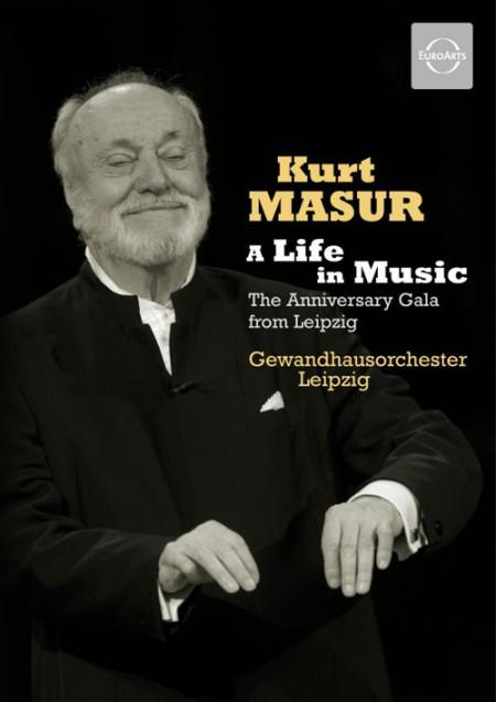 Gewandhausorchester Leipzig, MDR Radio Choir, Kurt Masur: Kurt Masur: A Life in Music - DVD