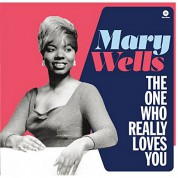 Mary Wells: The One Who Really Loves You - Plak