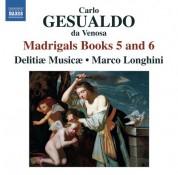 Delitiae Musicae: Gesualdo: Madrigals, Books 5 & 6 - CD
