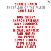 Charlie Haden, Carla Bley: Ballad Of The Fallen - CD