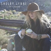 Shelby Lynne: I Can't Imagine - Plak