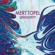 Mert Topel: Serendipity - CD