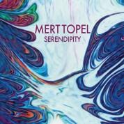 Mert Topel: Serendipity - CD