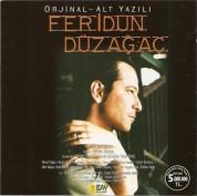 Feridun Düzağaç: Orjinal - Alt Yazılı - CD