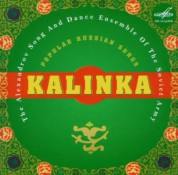 Alexander Song and Dance Ensemble of the Soviet Army: Kalinka - Popular Russian Songs - CD