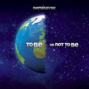 Demirayak: To Be Or Not To Be - Plak