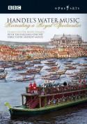 Handel: Handel's Water Music - Recreating a Royal Spectacular - DVD