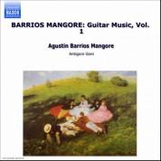 Barrios Mangore: Guitar Music, Vol.  1 - CD