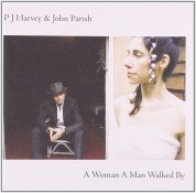 PJ Harvey, John Parish: A Woman A Man Walked By - CD
