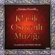 Emirgan Ensemble: Klasik Osmanlı Müziği - CD