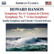 Gerard Schwarz: Hanson: Symphonies Nos. 6 & 7 - Lumen in Christo - CD