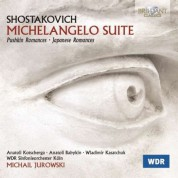 Anatoli Kotscherga, Anatoli Babykin, Wladimir Kasatchuk, Kölner Rundfunk Sinfonieorchester, Michail Jurowski: Shostakovich: Michelangelo Suite - Romances - CD