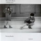 Meredith Monk, Robert Een: Facing North - CD