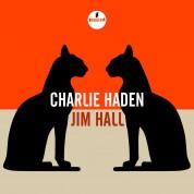 Charlie Haden, Jim Hall: Charlie Haden & Jim Hall - CD