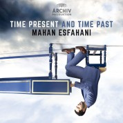 Mahan Esfahani: Time Present and Time Past - CD