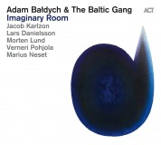 Adam Baldych, The Baltic Gang: Imaginary Room - CD