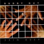 Buddy Guy: Skin Deep - CD