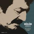 Müslüm Gürses: Bir de Benden Dinleyin - Plak