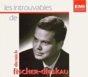 Dietrich Fischer-Dieskau - Les Introuvables - CD