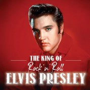 Elvis Presley: The King of Rock'n Roll - Plak