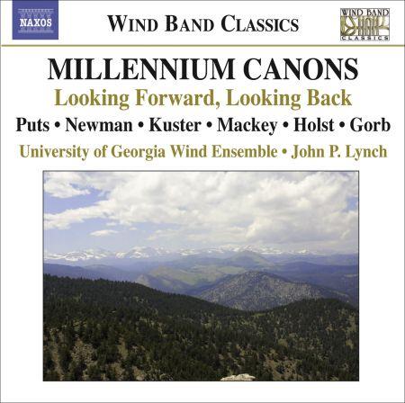 University of Georgia Wind Ensemble: Puts, K. Millennium Canons / Newman, J.: My Hands Are A City / Holst, G.: Hammersmith - CD