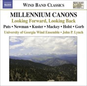 University of Georgia Wind Ensemble: Puts, K. Millennium Canons / Newman, J.: My Hands Are A City / Holst, G.: Hammersmith - CD