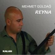 Mehmet Güldağ: Reyna - CD