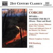 Susanna von der Burg, Will Humburg, Christopher Krieg, Munster City Theatre Chorus, Munster Symphony Orchestra: Corghi: Divara - Wasser Und Blut - CD