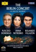 Anna Netrebko, Marco Armiliato, Orchester der Deutschen Oper Berlin, Plácido Domingo, Rolando Villazón: The Berlin Concert / Waldbühne - DVD