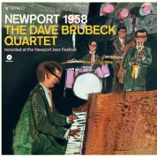 Dave Brubeck Quartet: Newport 1958 (Remastered) - Plak