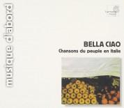 Gaspare De Lama, Çeşitli Sanatçılar: Bella Ciao - Popular Italian Songs - CD