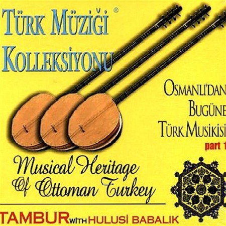 Hulusi Babalık: Türk Müziği Kolleksiyonu Tambur - CD