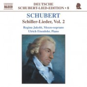 Regina Jakobi: Schubert: Lied Edition  8 - Schiller, Vol.  2 - CD