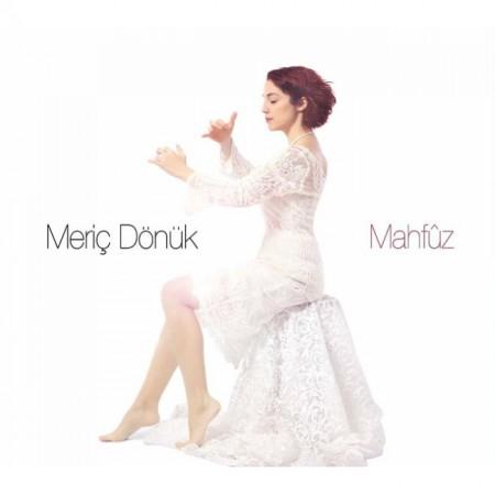 Meriç Dönük: Mahfuz - CD