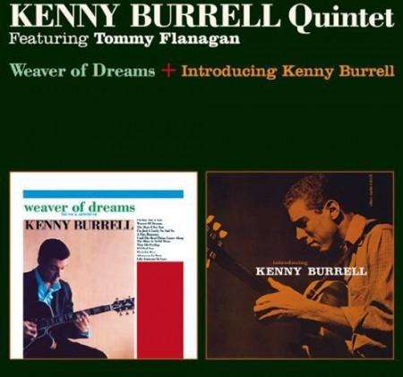 Kenny Burrell: Weaver Of Dreams + Introducing Kenny Burrell - CD