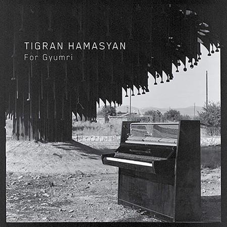 Tigran Hamasyan: For Gyumri - Plak