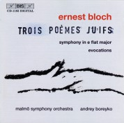 Malmö Symphony Orchestra, Andrey Boreyko: Ernst Bloch: Trois Poèmes Juifs - CD