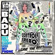 Erykah Badu: But You Caint Use My Phone - Plak