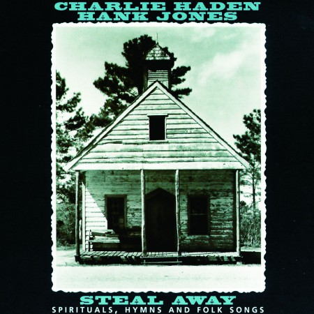 Charlie Haden, Hank Jones: Steal Away - CD