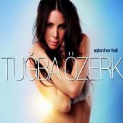 Tuğba Özerk: Aşkın Her Hali - CD