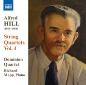 Dominion String Quartet: Hill: String Quartets, Vol. 4 - CD