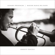 Gerard Presencer, Danish Radio Bigband: Groove Travels - CD