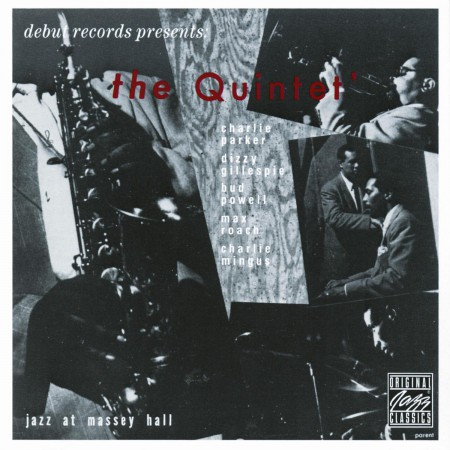 Bud Powell, Dizzy Gillespie, Charlie Parker, Charles Mingus, Max Roach: The Quintet – Jazz At Massey Hall - CD