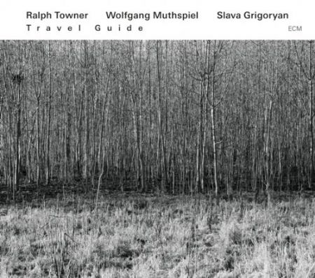 Ralph Towner, Wolfgang Muthspiel, Slava Grigoryan: Travel Guide - CD