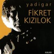Fikret Kızılok: Yadigar - CD