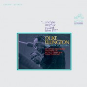 Duke Ellington, Duke Ellington Orchestra: And His Mother Called Him Bill - Plak