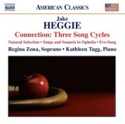 Kathleen Tagg, Regina Zona: Connection: Three Song Cycles of Jake Heggie - CD