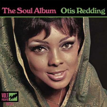 Otis Redding: The Soul Album (Reissue - Mono) - Plak