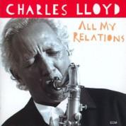 Charles Lloyd: All My Relations - CD